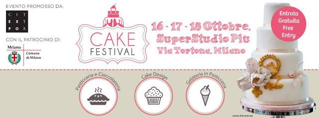 APPUNTAMENTO CON IL CAKE FESTIVAL DAL 16 AL 18 OTTOBRE IN VIA TORTONA