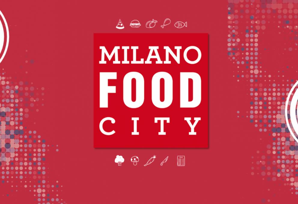 MILANO FOOD CITY: 6 EVENTI DA NON PERDERE