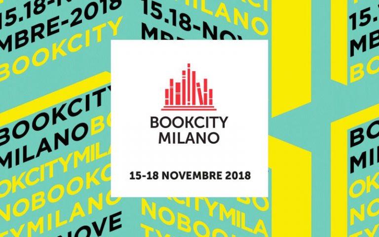 BOOKCITY MILANO 2018: GLI EVENTI DA NON PERDERE