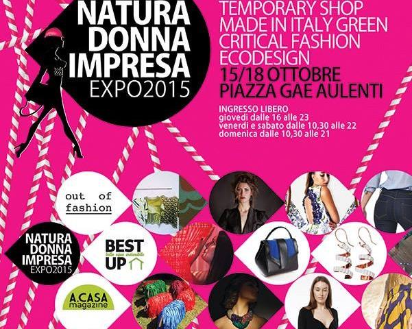 CRITICAL FASHION ED ECO DESIGN IN PIAZZA GAE AULENTI DAL 15 AL 18 OTTOBRE CON NATURA DONNA IMPRESA VERSO EXPO2015