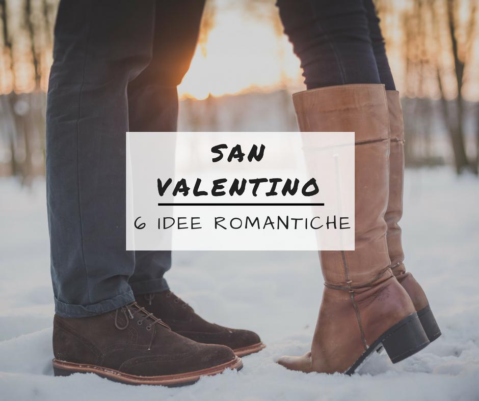6 idee romantiche per san valentino 2017 milano sguardi - San valentino idee romantiche ...