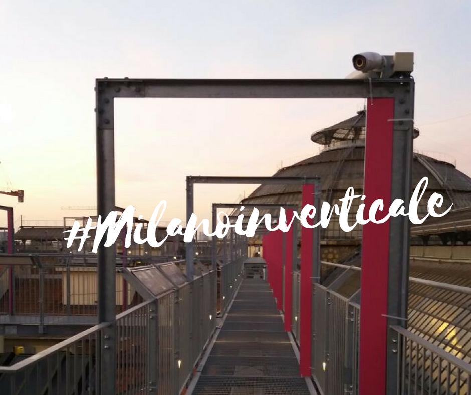 #Milanoinverticale è un blogtour